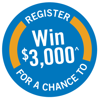 Register for a chance to win $3000